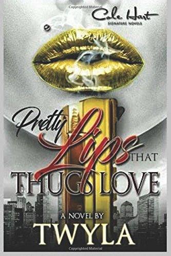 Pretty Lips That Thugs Love PDF