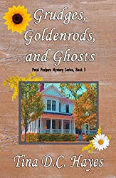 Grudges, Goldenrods, and Ghosts (Petal Pushers Mystery Series Book 3)