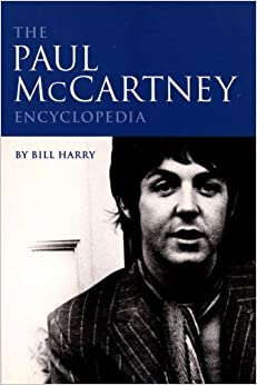 Book The Paul McCartney Encyclopedia by Bill Harry (2003-01-01)