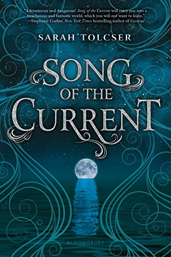 Amazon song of the current ebook sarah tolcser kindle store song of the current by tolcser sarah fandeluxe Gallery
