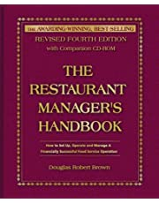 The Restaurant Manager's Handbook: How to Set Up, Operate, and Manage a Financially Successful Food Service Operation 4th Edition - With Companion ... Food Service Operation: Fourth Edition