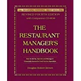 The Restaurant Manager's Handbook: How to Set Up, Operate, and Manage a Financially Successful Food Service Operation 4th Edi
