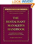 The Restaurant Manager's Handbook: Ho...