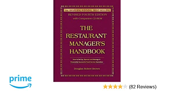The restaurant managers handbook how to set up operate and the restaurant managers handbook how to set up operate and manage a financially successful food service operation 4th edition with companion cd rom fandeluxe Choice Image