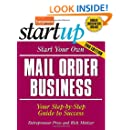 Start Your Own Mail Order Business: Your Step-By-Step Guide to Success (StartUp Series)