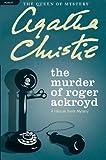 Image of The Murder of Roger Ackroyd: A Hercule Poirot Mystery (Hercule Poirot Mysteries)