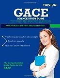 GACE Science Study Guide, Trivium Test Trivium Test Prep, 1492767565
