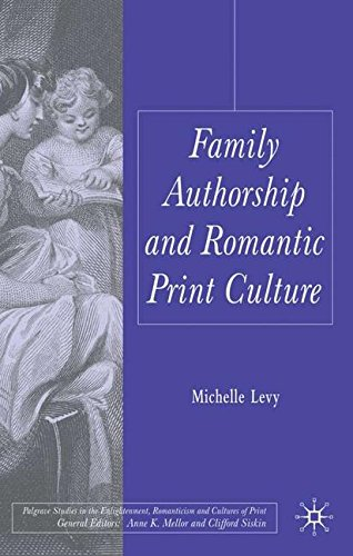 Family Authorship and Romantic Print Culture (Palgrave Studies in the Enlightenment, Romanticism and the Cultures of Print) by Palgrave Macmillan