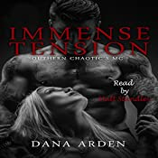 Immense Tension: Southern Chaotic's MC, Book 3 | Dana Arden