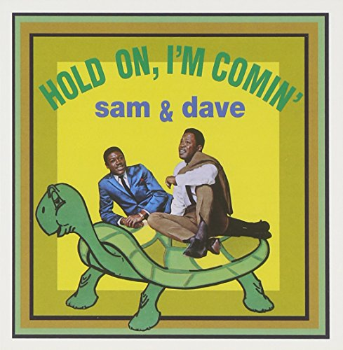 Hold On, I'm Comin' (The Best Of Sam & Dave)