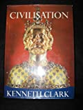 Civilization, Kenneth Clark, 0060108002