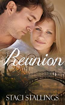 Reunion: A Contemporary Christian Romance Novel (The Dreams Series, Book 2) by [Stallings, Staci]