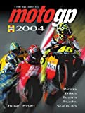 The Guide to MotoGP 2004 by Julian Ryder (2004-08-05)