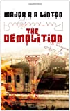 The Demolition, R. A. Linton, 184401942X