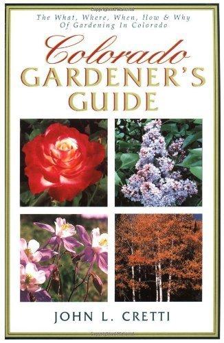 Colorado Gardener's Guide by John Crett - Malls Shopping Springs Colorado