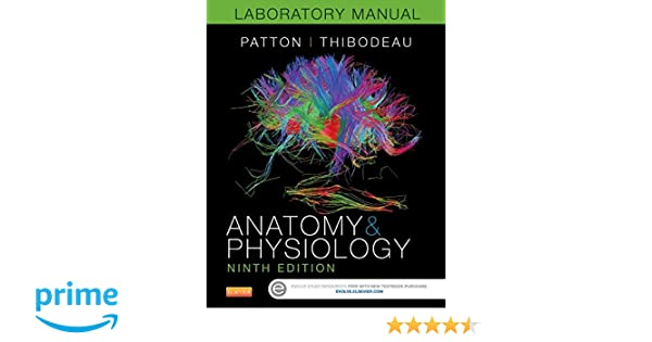 Anatomy & Physiology Laboratory Manual and E-Labs, 9e ...