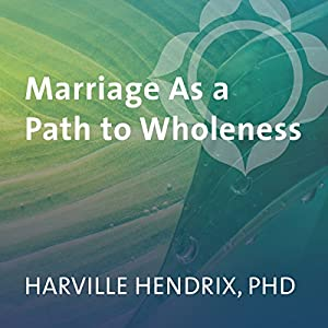 Marriage as a Path to Wholeness Speech