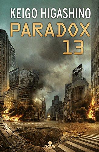 Paradox 13 (Spanish Edition) [Keigo Higashino] (Tapa Blanda)