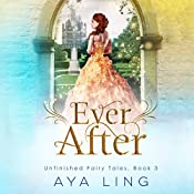 Ever After   Aya Ling