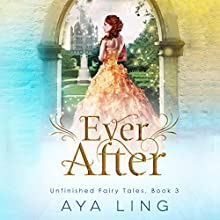 Ever After Audiobook by Aya Ling Narrated by Luci Christian