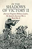 In the Shadows of Victory II: America's Forgotten