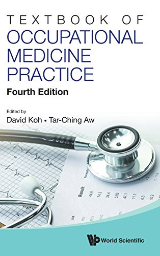 Textbook of Occupational Medicine Practice: 4th Edition