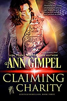 Claiming Charity: Military Romance (GenTech Rebellion Book 3) by [Gimpel, Ann]