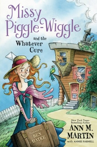 Missy Piggle-Wiggle and the Whatever ()