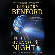 In the Ocean of Night: Galactic Center, Book 1 Audiobook by Gregory Benford Narrated by Maxwell Caulfield