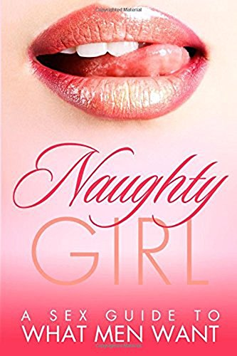 Girl guide to naughty sex