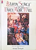 img - for Bawdy Songs of the Early Music Hall book / textbook / text book