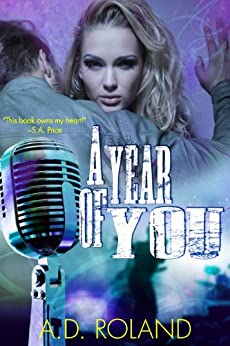A Year of You by [Roland, Ashley, Roland, A. D.]