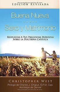 Buena Nueva Sobre Sexo y Matrimonio (Good News About Sex & Marrige) (Spanish