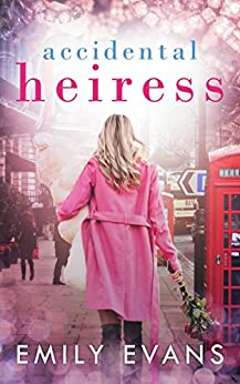 Accidental Heiress by [Evans, Emily]