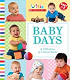 Baby Days: A Collection of 9 Board Books (Little Scholastic)