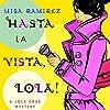 Hasta La Vista Lola!