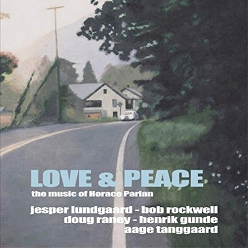 (Lundgaard, Jesper Love & Peace-The Music of Horace Parlan Mainstream Jazz)