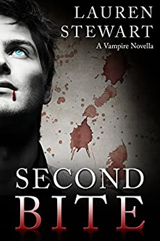 Second Bite: a paranormal novella by [Stewart, Lauren]