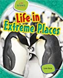 Life in Extreme Places, Leon Gray, 1433987155