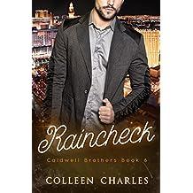 Raincheck (Caldwell Brothers Book 6)