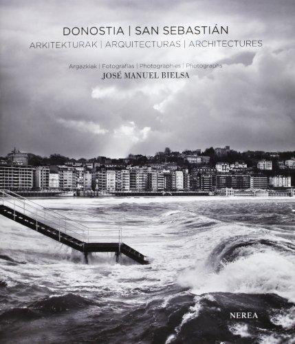 Descargar Libro Donostia/san Sebastián. Arquitecturas José Manuel Bielsa