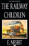 The Railway Children - Classic Illustrated Edition (English Edition)