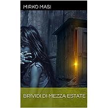 Brividi di mezza estate (Italian Edition)