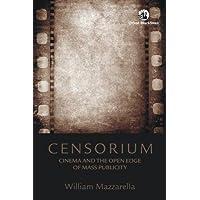 Censorium: Cinema & The Open Edge of Mass Publicity