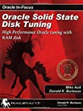 Oracle Solid State Disk Tuning, Donald K. Burleson, 0974448656