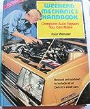 Weekend Mechanic's Handbook, Paul Weissler, 0668053798