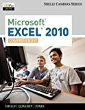 Bundle: Microsoft Excel 2010: Comprehensive + Microsoft Office 2010 180-day Subscription, Gary B. Shelly, Jeffrey J. Quasney, 1111879559