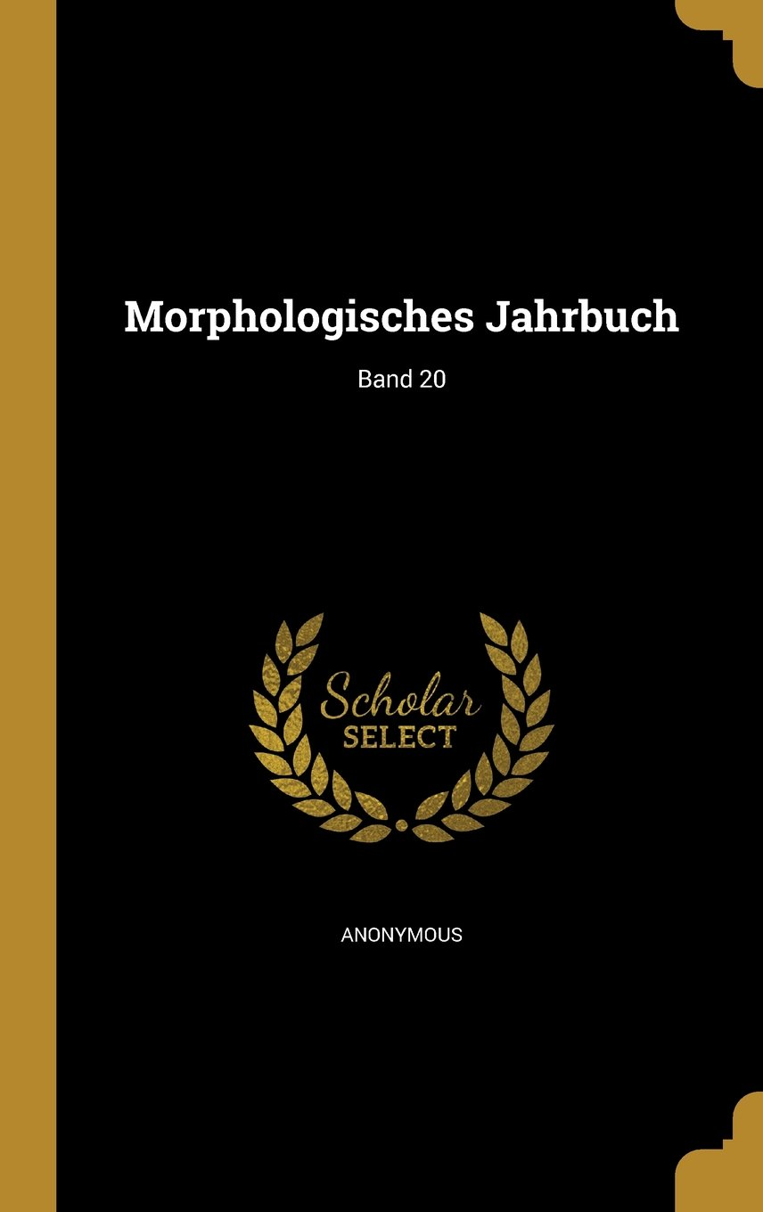 Morphologisches Jahrbuch; Band 20 (German Edition) PDF