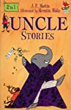 Uncle Stories, J. P. Martin and Quentin Blake, 0099411415