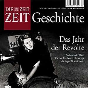 Die Revolte der 68er (ZEIT Geschichte) Hörbuch